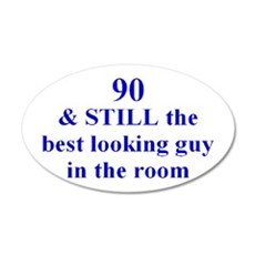 90 still best looking 2 Wall Decal
