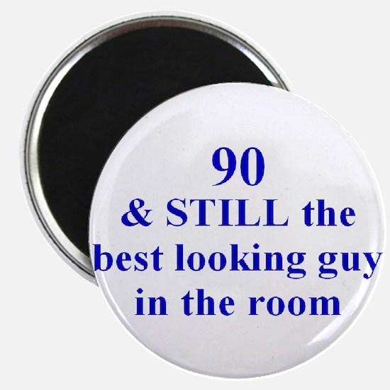90 still best looking 2 Magnet