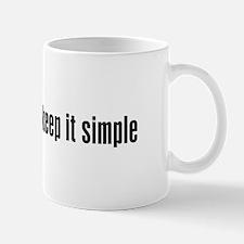 KEEP IT SIMPLE - Mug