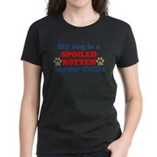 Spoiled Rotten Border Collie T-Shirt