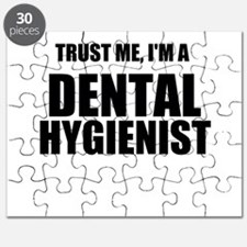 Trust Me, Im A Dental Hygienist Puzzle