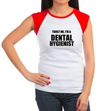 Trust Me, Im A Dental Hygienist T-Shirt