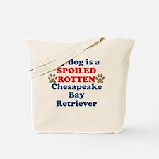 Spoiled Rotten Chesapeake Bay Retriever Tote Bag