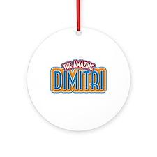 The Amazing Dimitri Ornament (Round)