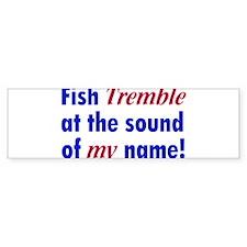 fish_tremble_t Bumper Bumper Sticker