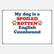 Spoiled Rotten English Coonhound Banner