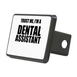 Trust Me, Im A Dental Assistant Hitch Cover