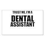 Trust Me, Im A Dental Assistant Sticker