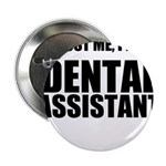 Trust Me, Im A Dental Assistant 2.25