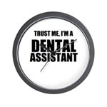 Trust Me, Im A Dental Assistant Wall Clock