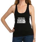 Trust Me, Im A Dental Assistant Racerback Tank Top