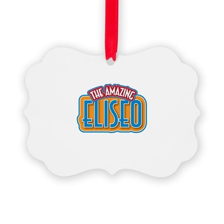 The Amazing Eliseo Ornament