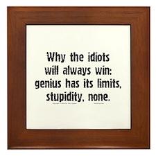 Idiots Win... Framed Tile