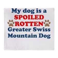 Spoiled Rotten Greater Swiss Mountain Dog Throw Bl