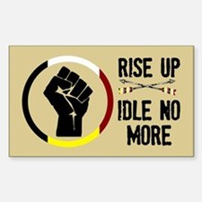 Rise Up - Idle No More Bumper Stickers