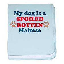Spoiled Rotten Maltese baby blanket