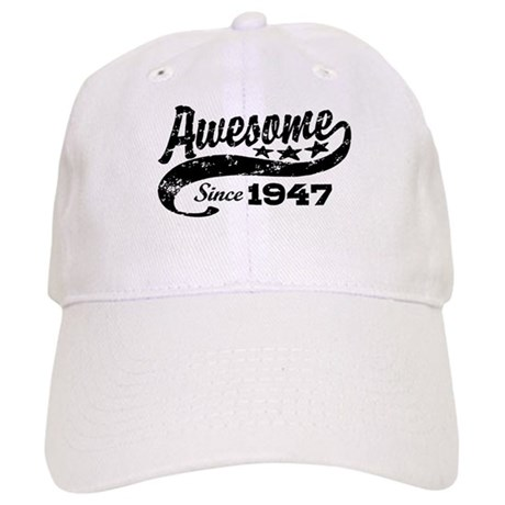 Awesome Since 1947 Cap