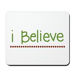 I believe (handwritten) Mousepad