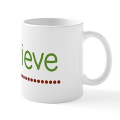 I believe (handwritten) Mug