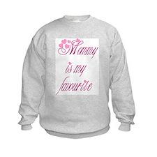 Mommy is my favourite Sweatshirt