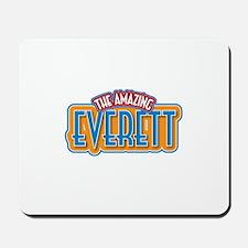 The Amazing Everett Mousepad