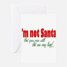 I'm not Santa... Greeting Cards (Pk of 10)