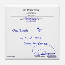 Prescription for Sanity Tile Coaster
