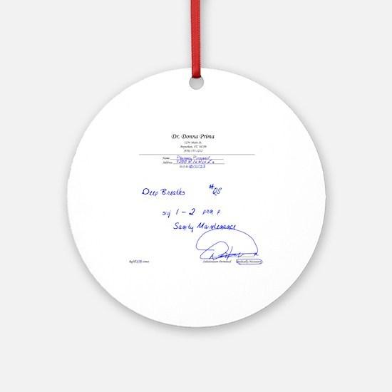 Prescription for Sanity Ornament (Round)