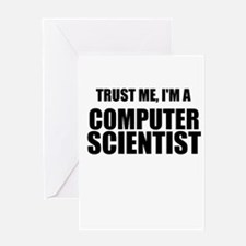 Trust Me, Im A Computer Scientist Greeting Card