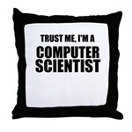 Trust Me, Im A Computer Scientist Throw Pillow