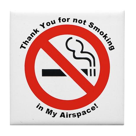 Please Don't Smoke Tile Coaster