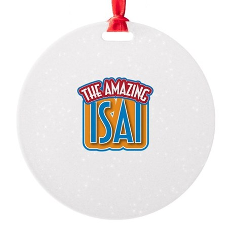 The Amazing Isai Ornament