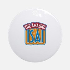 The Amazing Isai Ornament (Round)