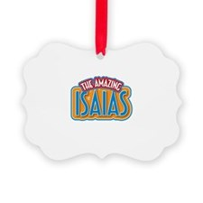 The Amazing Isaias Ornament