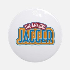 The Amazing Jagger Ornament (Round)