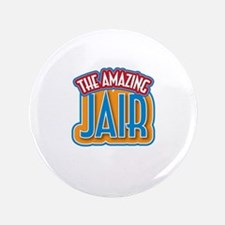 "The Amazing Jair 3.5"" Button"