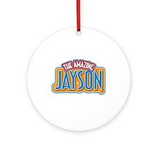 The Amazing Jayson Ornament (Round)