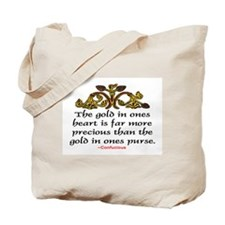 THE GOLD IN ONE'S HEART Tote Bag
