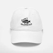 Have a Crappie Day Baseball Baseball Cap