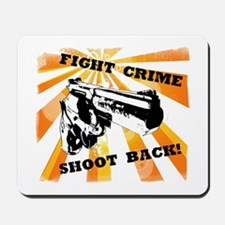 Fight Crime Mousepad