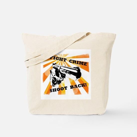Fight Crime Tote Bag