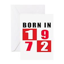 Born In 1972 Greeting Card