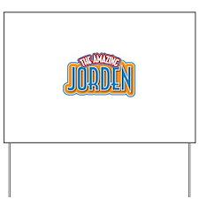 The Amazing Jorden Yard Sign