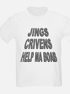 Jings Crivens Help Ma Boab T-Shirt