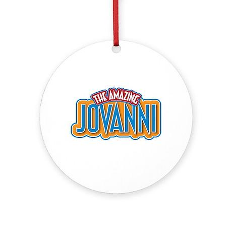 The Amazing Jovanni Ornament (Round)