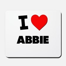 I Love Abbie Mousepad