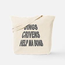 Jings Crivens Help Ma Boab Tote Bag