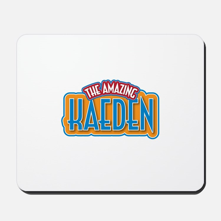 The Amazing Kaeden Mousepad