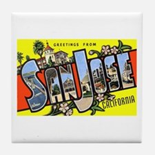 San Jose California Greetings Tile Coaster