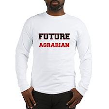 Future Agrarian Long Sleeve T-Shirt